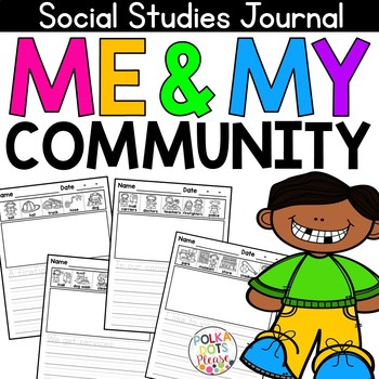 NO PREP Social Studies Writing Journal - Me and My Community