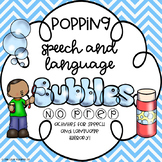 NO PREP Speech Therapy Activities - Popping Speech and Language Bubbles!