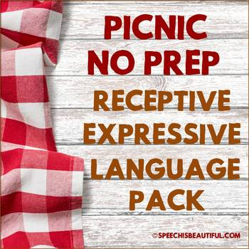 NO PREP Speech Therapy - Rec & Exp Language Pack - Picnic Edition
