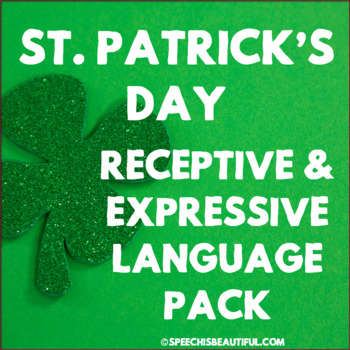 NO PREP Speech Therapy - Rec & Exp Language Pack - St Patr
