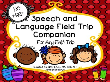 NO PREP Speech and Language Field Trip Companion-Any Field Trip