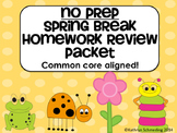 NO PREP Spring Break Review Packer CCSS Aligned