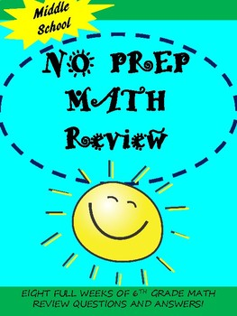 BACK TO SCHOOL SIXTH GRADE MATH REVIEW (8 WEEKS)