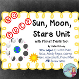 Sun, Moon and Stars Unit with Planet Facts too; NO PREP!