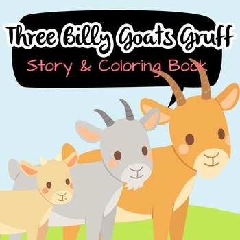 NO PREP! Three Billy Goat Gruff Tales Story and Coloring Book