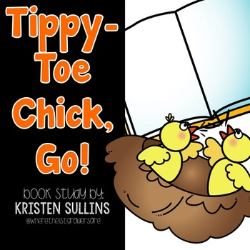 Tippy-Toe, Chick, Go!