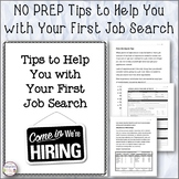 Career -Tips to Help You with Your First Job Search