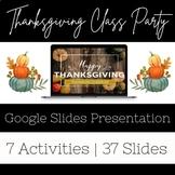 NO PREP VIRTUAL THANKSGIVING CLASS PARTY/CELEBRATION!!!
