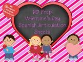 NO PREP Valentine's Day Spanish Articulation Sheets