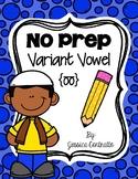 NO PREP Variant Vowel OO {long}