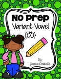 NO PREP Variant Vowel OO {short}