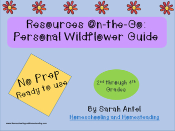 NO PREP Student Created Wildflower Guide