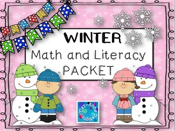 NO PREP!!!  Winter Math and Literacy Packet