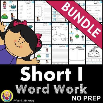 Word Work Short I Bundle NO PREP