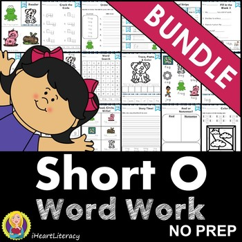 Word Work Short O Bundle NO PREP
