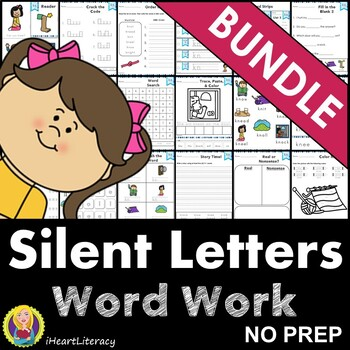 Word Work Silent Letters Bundle NO PREP