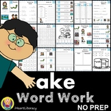 Word Work ake Word Family Long A NO PREP