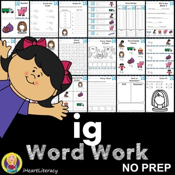 Word Work ig Word Family Short I NO PREP