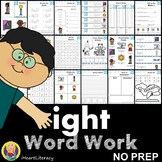 Word Work ight Word Family Long I NO PREP