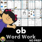 ob Word Family Word Work and Activities - Short O