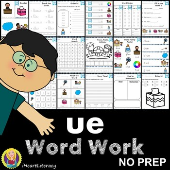 Word Work ue Word Family Long U NO PREP