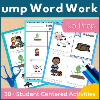 Word Work ump Word Family Short U NO PREP
