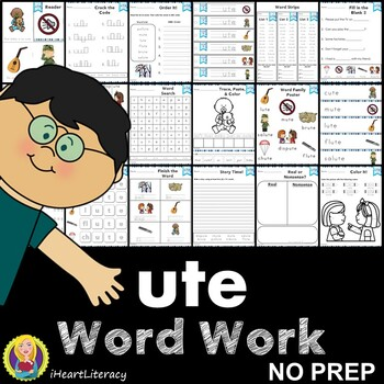 Word Work ute Word Family Long U NO PREP