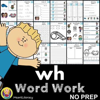 Word Work wh Digraphs and Trigraphs NO PREP