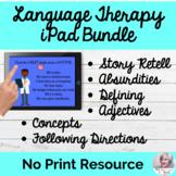No Print Speech Therapy iPad Bundle Elementary Language