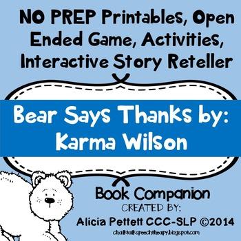 NO PREP worksheets, Activites and games BEAR says THANKS BOOK COMPANION