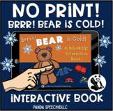 NO-PRINT Bear is Cold Interactive Book
