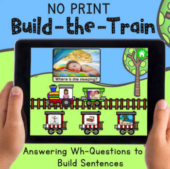 NO PRINT Build-the-Train: A Wh-Question and Sentence Building Activity