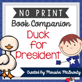 NO PRINT Duck for President {Book Companion}