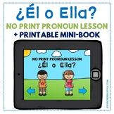 NO PRINT ¿Él o Ella? Pronoun Mini-Lesson with Printable Mini-Book
