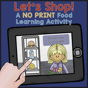 NO PRINT! Food Vocabulary Activity: Let's Shop! Bonus No Prep
