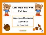NO PRINT Fun With Fall Bear Speech Sounds F S & Language Activities