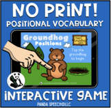 NO-PRINT Groundhog Positional Vocabulary Interactive Book