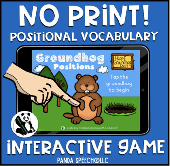 NO-PRINT Groundhog Positional Vocabulary Interactive Book
