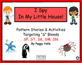 NO PRINT   I Spy In My Little House Interactive Stories  SP ST SK SM SN Blends