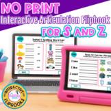 NO PRINT Interactive Articulation Flipbook for S,Z
