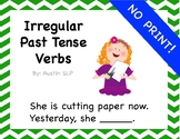 NO PRINT Irregular Past Tense Verbs