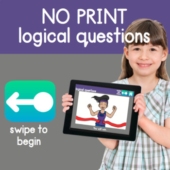 NO PRINT: Logical Questions (Hypothetical Questions, etc.)