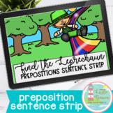 Find the Leprechaun Prepositions Sentence Strip Boom Cards™
