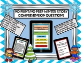 Winter Theme short stories with Comprehension Questions- NO PRINT & NO PREP :)
