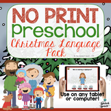 NO PRINT Preschool Christmas Language Pack