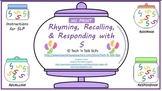 NO PRINT Rhyming, Recalling & Responding with S