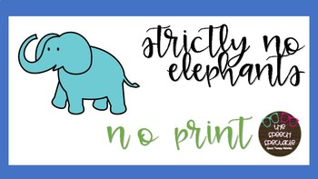 NO PRINT STRICTLY NO ELEPHANT SPEECH THERAPY BOOK COMPANION