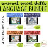 NO PRINT Seasonal Social Skills Language Activities Pack {