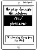 NO PRINT Spanish Articulation /m/ phoneme