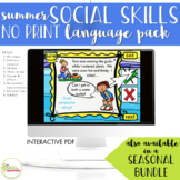 NO PRINT Summer Social Skills Language Activities Pack